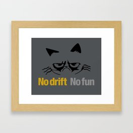 No drift No fun v1 HQvector Framed Art Print