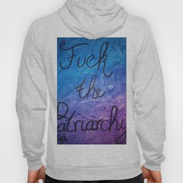 Fuck the Patriarchy in blue and purple gradient Hoody