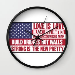 US flag with liberal slogans Wall Clock