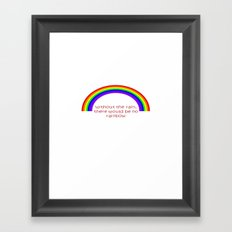 Without The Rain There Would Be No Rainbow Framed Art Print