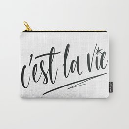 C'est la vie! Carry-All Pouch