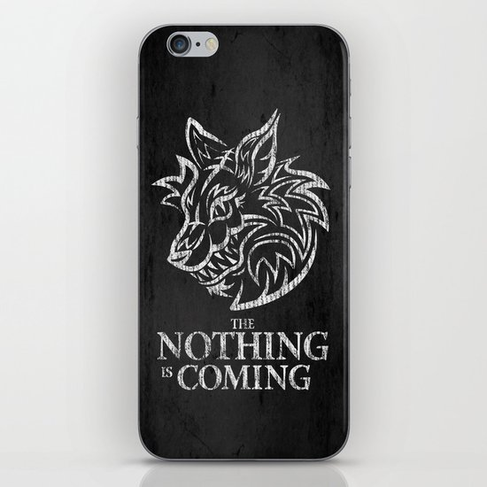 The Nothing is Coming  iPhone Skin