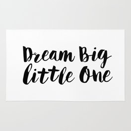 Dream Big Little One black-white minimalist childrens room nursery poster home wall decor bedroom Rug
