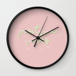 POSITIVE VIBES ONLY - PINK Wall Clock
