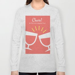 New Year Cheers! Long Sleeve T-shirt