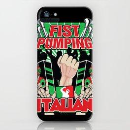 Fist Pumping Italian iPhone Case