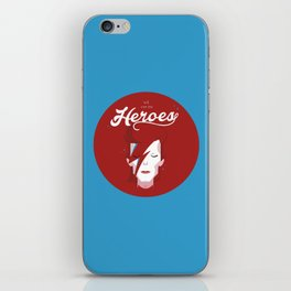 we can be heroes (blue) iPhone Skin