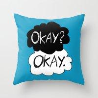 okay Throw Pillows featuring Okay? Okay.  by Tangerine-Tane