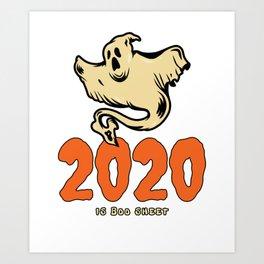 2020 is Boo Sheet  Art Print