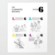 The Illuminated Mixtapes, Edition 6 Art Print