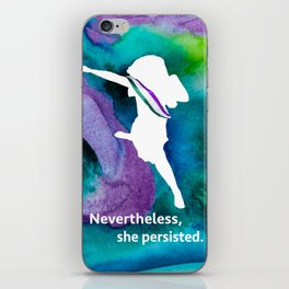 Nevertheless, she persisted. iPhone Skin