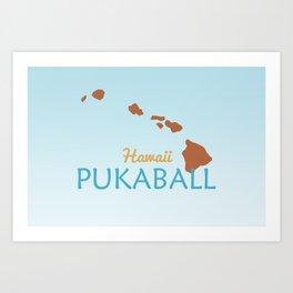 Hawaii Pukaball Art Print