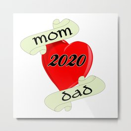 Mom and Dad 2020 Heart Metal Print