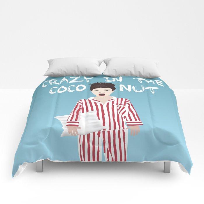 Crazy In The Coconut Comforters