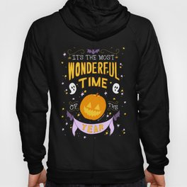 Halloween: The Most Wonderful Time of the Year  Hoody