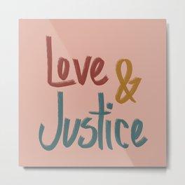 Love and Justice Pink Multi Metal Print
