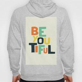 Be you! Hoody