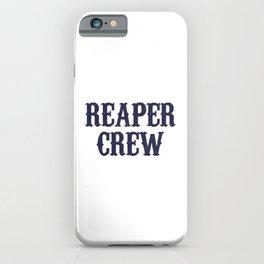 Reaper Crew iPhone Case