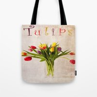 tulips Tote Bags featuring Tulips by Fine Art by Rina
