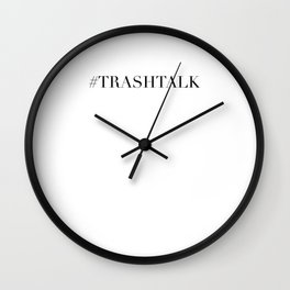 TRASHTALK Wall Clock
