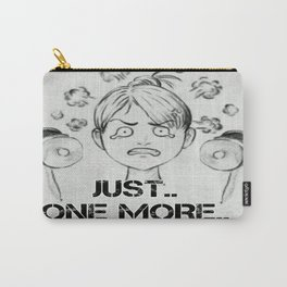 Just One More Repetition Carry-All Pouch
