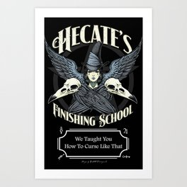 Hecate's Finishing School Art Print