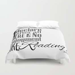 I Declare After All There Is No Enjoyment Like Reading - Jane Austen Quote from Pride and Prejudice Duvet Cover
