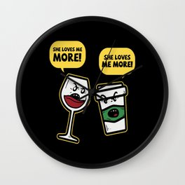 Wine Lover She Loves Me More Saying Wall Clock