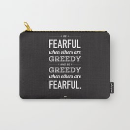 Buffett | Be Fearful When Others Are Greedy | Black Carry-All Pouch