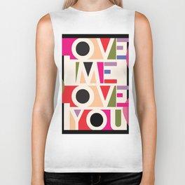 Love Me Love You Biker Tank