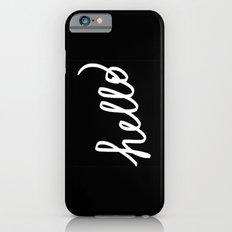 hello! Slim Case iPhone 6