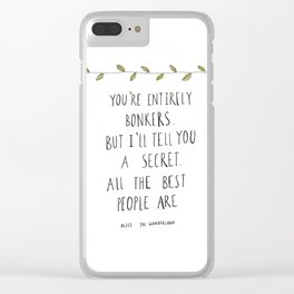 ALL  THE  BEST  PEOPLE  ARE  BONKERS Clear iPhone Case