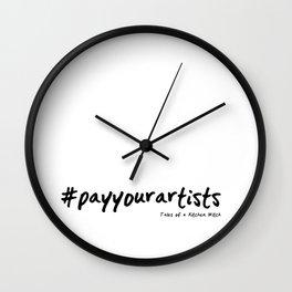 #payyourartists Wall Clock