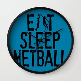 Eat Sleep Netball Wall Clock