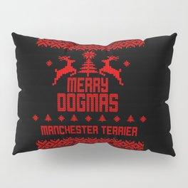Merry Dogmas Manchester Terrier Pillow Sham