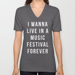 Live Music Festival Quote Unisex V-Neck