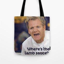 Where's the Lamb Sauce? Tote Bag