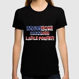 America's Greatest Ladle Pourer T-shirt