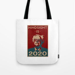 HINDSIGHT IS 2020 Tote Bag