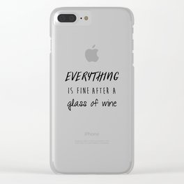 Fine with Wine Clear iPhone Case