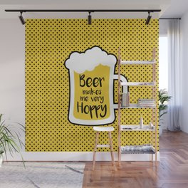 Beer Makes Me Hoppy Wall Mural