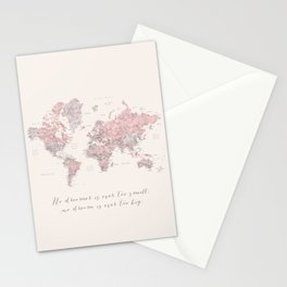 """Nude, dusty pink and grey world map with cities, No small dreams, """"Kaia"""" Stationery Cards"""