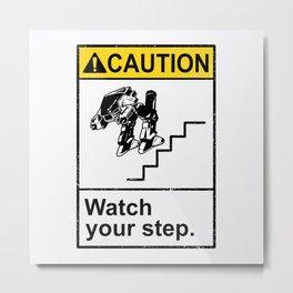 Watch Your Robotic Steps Metal Print