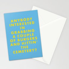 The Royal Tenenbaums - Anyone interested in grabbing a couple of burgers and hittin' the cemetery? Stationery Cards
