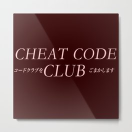 Cheat Code Club ( Join The Club) Metal Print