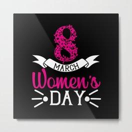 Womens Day Feminism Gift Idea Metal Print