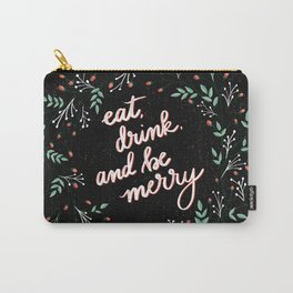 eat, drink, and be merry holiday wreath Carry-All Pouch
