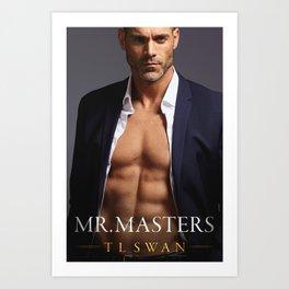 Mr Masters Art Print