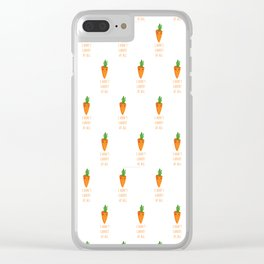 I don't carrot at all Clear iPhone Case