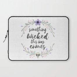 Something wicked Laptop Sleeve